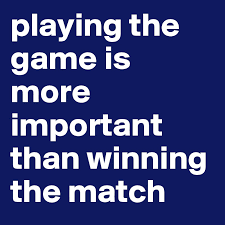 Is winning important in a game?